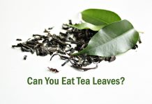 Can you eat tea leaves